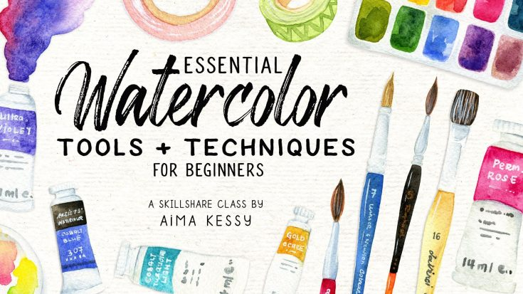 Essential Watercolor Tools & Techniques for Beginners