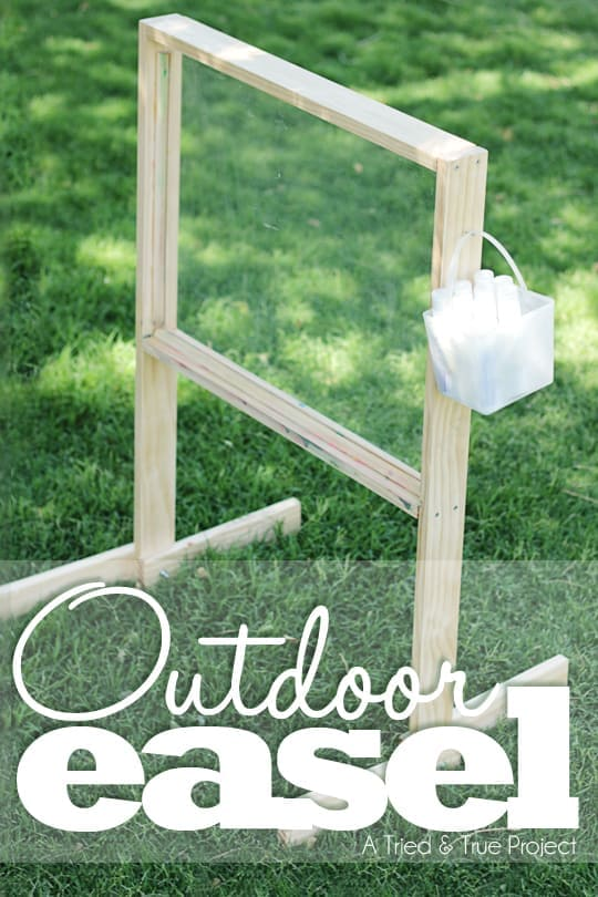 Outdoor Easel Tutorial & Plans - Tried & True Creative