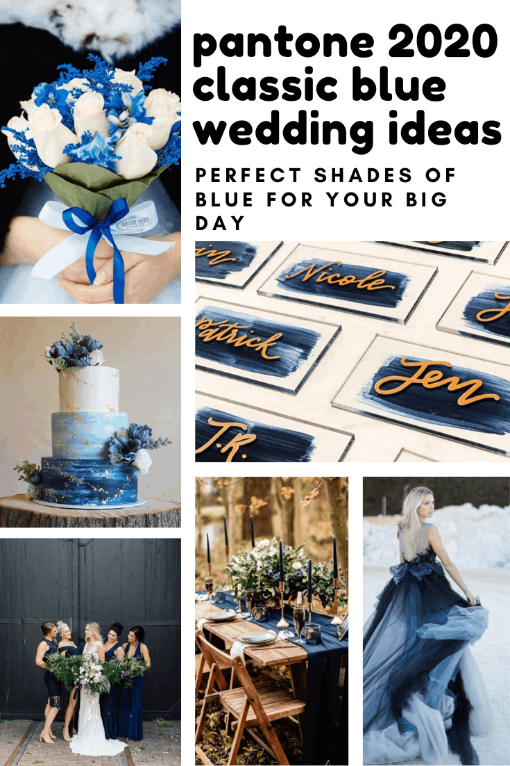 If you want to incorporate Pantone's 2020 color of the year into your wedding here's all the classic blue inspiration you could need!