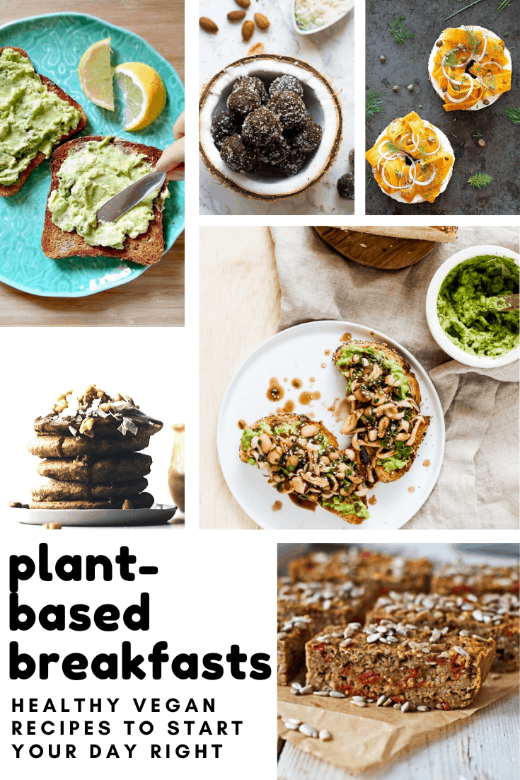 Get your day off to a healthy start with these easy plant-based breakfast recipes