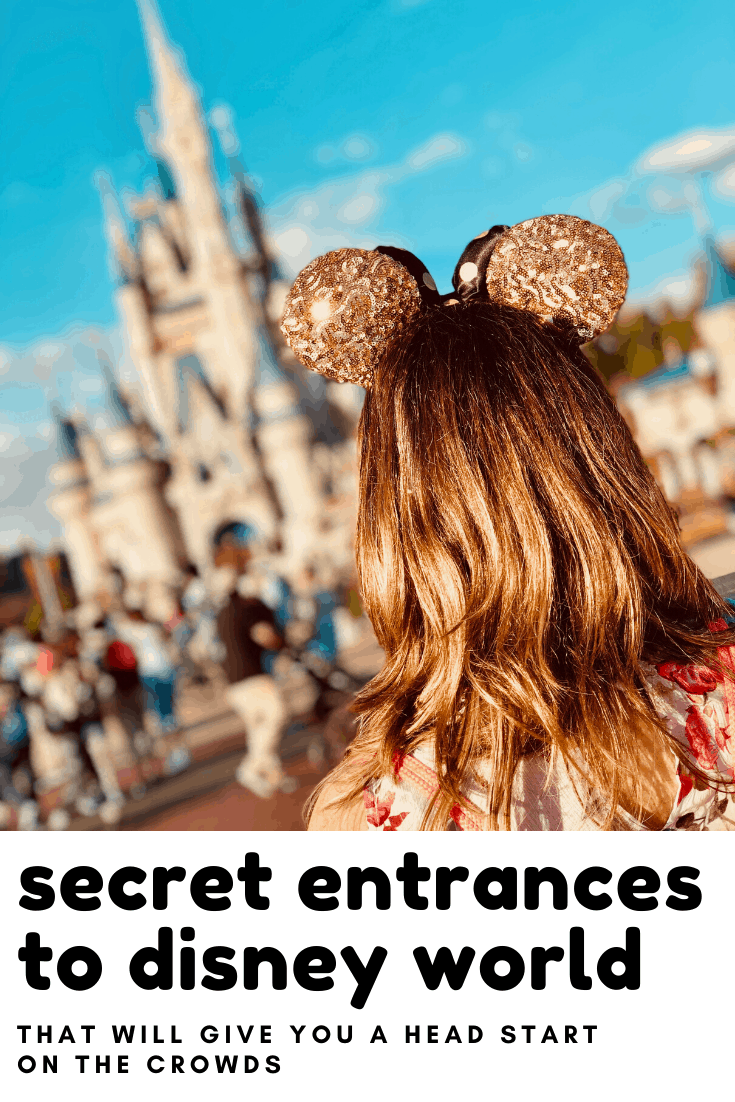 shhh! These secret entrances to Disney World will get you in ahead of the pack!
