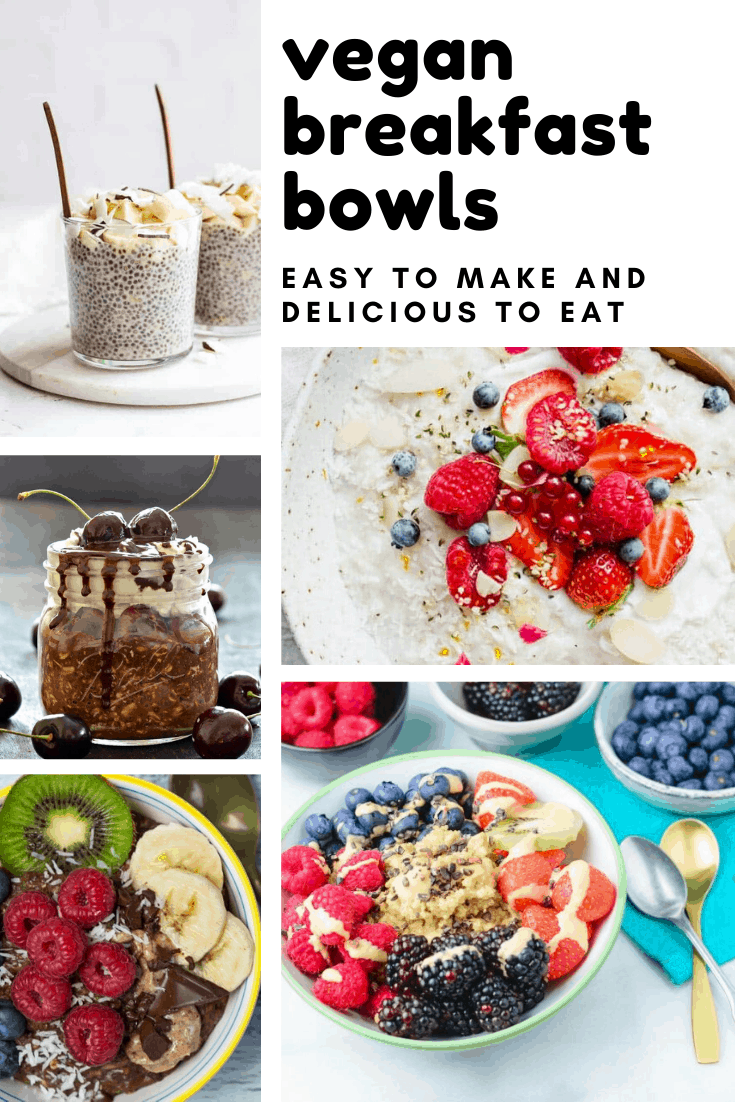 Delicious vegan breakfast bowls that are plant-based and healthy